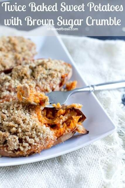 Twice baked sweet potatoes are perfect for a Thanksgiving Side dish recipe or alongside a delicious grilled steak. The brown sugar crumble is to die for!