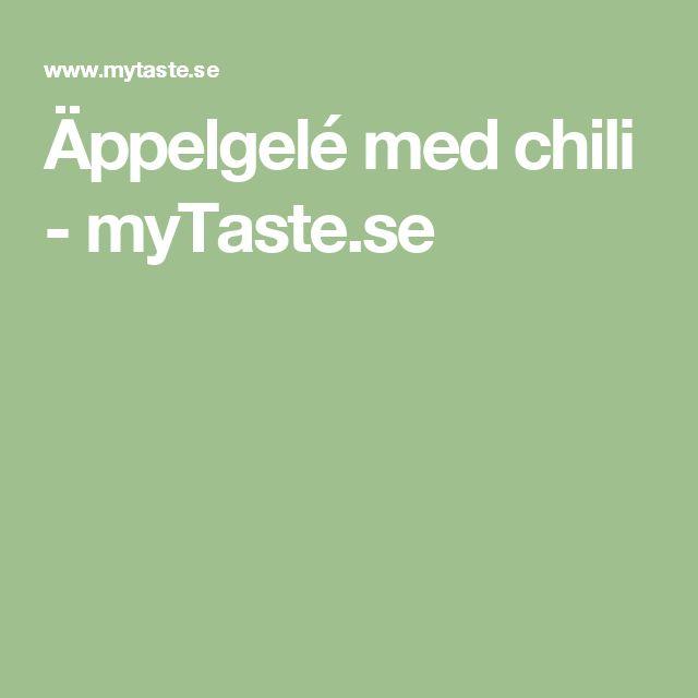 Äppelgelé med chili - myTaste.se