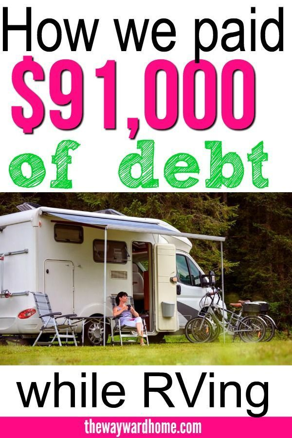 How We Paid $91,000 of Debt in 1 Year While Full-Time RVing