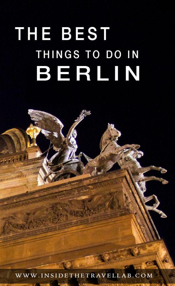 The Best Things to Do in Berlin Germany via @insidetravellab