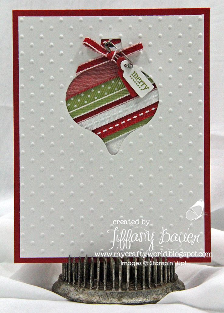Christmas Card by Tiffany Bauer. My Crafty World. use either Real Red or Old Olive Card Stock plus Whisper White, assortment of Whisper White, Real Red & Old Olive Ribbon, Jewelry Tag Punch, Vintage Trinkets, Tiny Tags Stamp Set and my Big Shot with the Polka Dot Embossing Folder & Holiday Ornaments Framelits Dies.