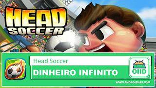 Head Soccer APK MOD HACK Dinheiro Infinito Jogos de