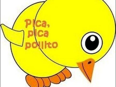 Pica pica pollito - Canciones infantiles - Preescolar
