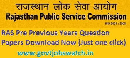 RAS Questions papers last years download here RAS Previous Years Solved Question Papers (Pre & Main) Download pdf in Hindi, @rpsc.rajasthan.gov.in