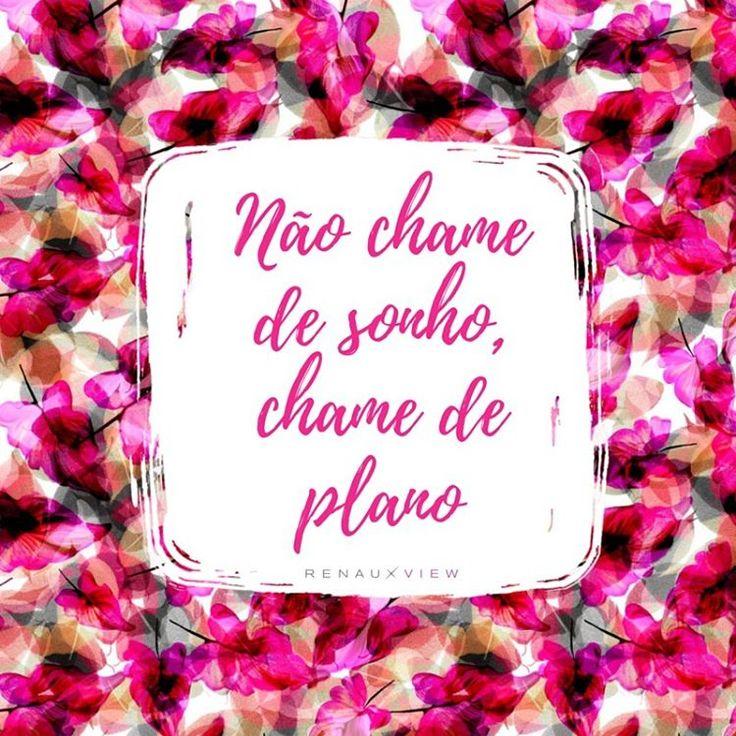 Frases inspiracionais com estampas RenauxView: planos, não sonhos!