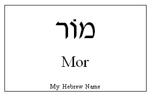 "MOR - hebräisch מוֹר = Myrrhe,  weibl. & männl. Vorname. // Old English myrre, from Latin myrrha (also source of Dutch mirre, German Myrrhe, French myrrhe, Italian, Spanish mirra), from Greek myrrha, from a Semitic source (compare Akkadian murru, Hebrew MOR, Arabic murr ""myrrh""), from a root meaning ""was bitter."""