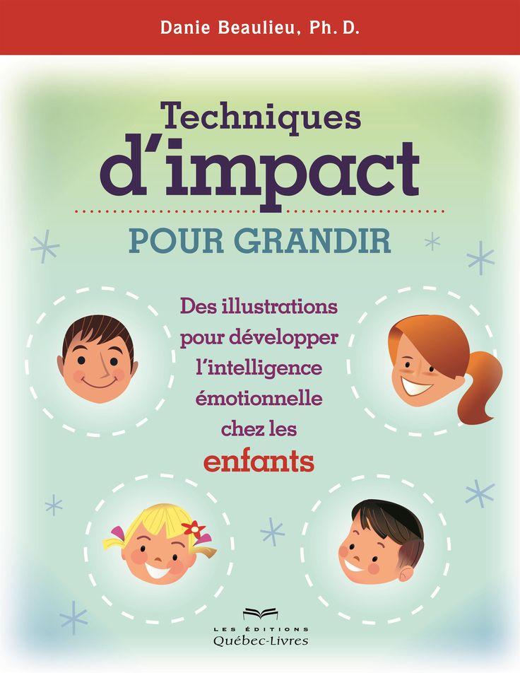 Techniques d'impact pour grandir: enfants - Danie Beaulieu