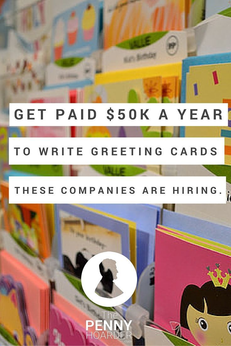 Did you know writing greeting cards is a real profession -- and pays an average of $50K? Here's which Hallmark jobs are available, plus a few other opportunities. - The Penny Hoarder www.thepennyhoard...