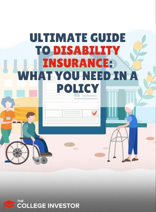 The Ultimate Guide To Disability Insurance What You Need In A