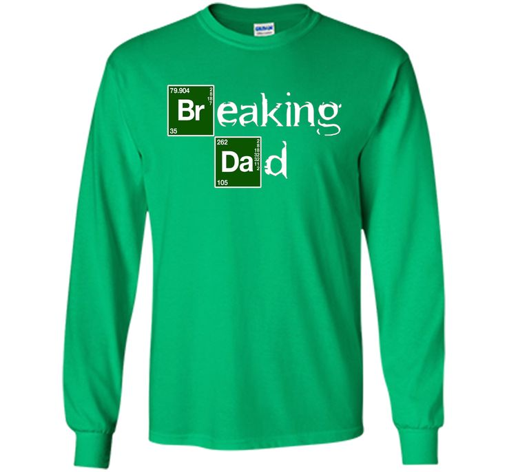 Breaking Dad T-shirt Papa grandpa - Funny Father's day Gift