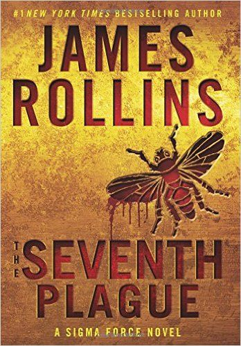 The Seventh Plague: A Sigma Force Novel (Sigma Force Novels) Hardcover – by James Rollins.  In a breathtaking blend of scientific intrigue and historical mystery, #1 New York Times bestselling mastermind, James Rollins, reveals an ancient threat hidden within the pages of the Bible, one that threatens the modern world in  The Seventh Plague  If the biblical plagues of Egypt truly happened--could they happen again--on a global scale?