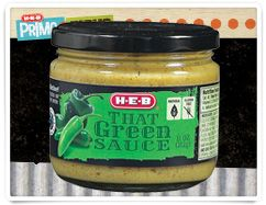 H-E-B That Green Sauce - HEB - addicted to That Green Sauce, oh yes I am!!