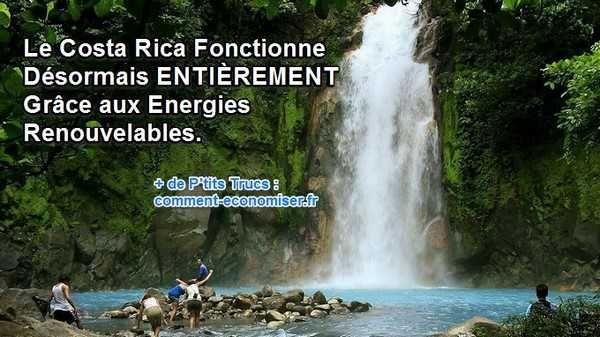 Bien joué le Costa Rica, bien joué ! Ce pays d'Amérique central a atteint son objectif ambitieux de 100% d'énergie propre. Le pays fonctionne sans à avoir à brûler une seule goutte de pétrole depuis plus de 75 jours grâce à la géothermie, l'énergie solaire et éolienne.  Découvrez l'astuce ici : http://www.comment-economiser.fr/costa-rica-fonctionne-entierement-avec-energies-renouvelable.html?utm_content=buffercfb5a&utm_medium=social&utm_source=pinterest.com&utm_campaign=buffer