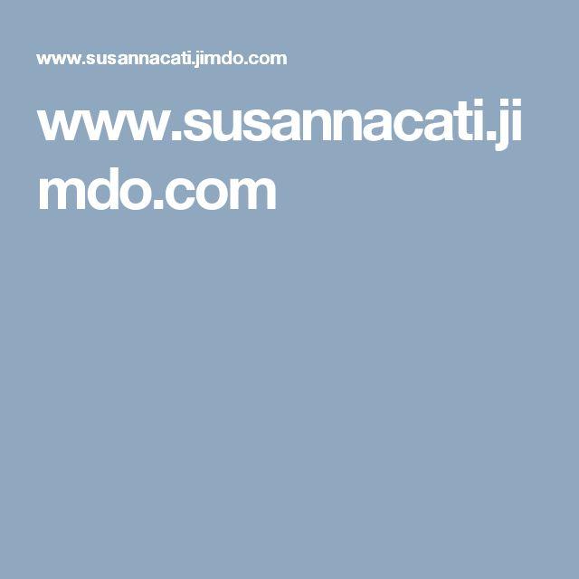 www.susannacati.jimdo.com