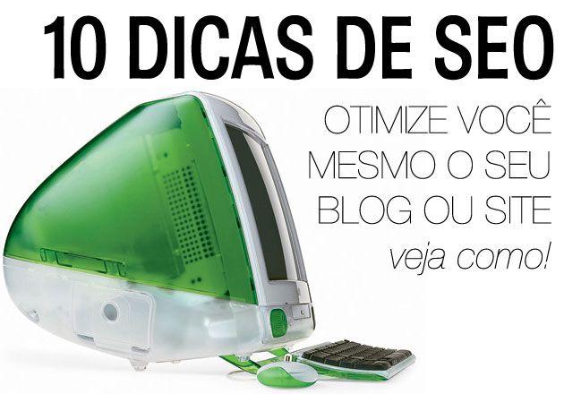 Um pouco de SEO: dez dicas para seu site | http://alegarattoni.com.br/um-pouco-de-seo-dez-dicas-para-seu-blog-ou-site/