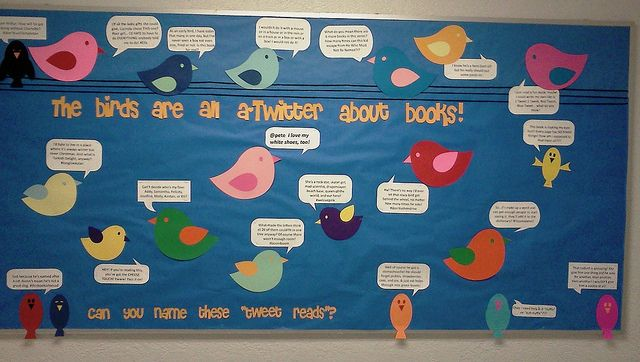 """pinner said-->Kristi Hazelrigg Tweet Reads Bulletin Board --- My colleague Kristi Hazelrigg made this Tweet Reads bulletin board for her elementary library. Each bird is tweeting about a children's book, and kids have to guess the book title. Examples: """"@petethecat I love my white shoes, too! """" and """"I know he's a hero (sort of) but he really should put some pants on!"""""""