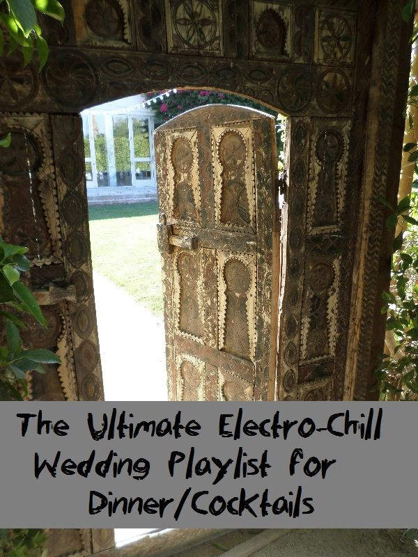 average price for wedding dj in new jersey%0A The Ultimate ElectroChill Wedding Playlist for Dinner Cocktails  San  Diego DJ  u     Photo Booth