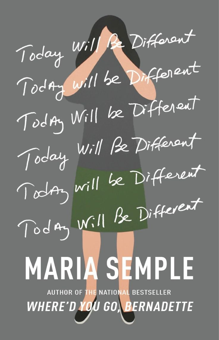 """""""Today Will Be Different"""" by Maria Semple"""