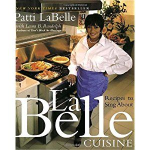 Patti Labelle Cookbook
