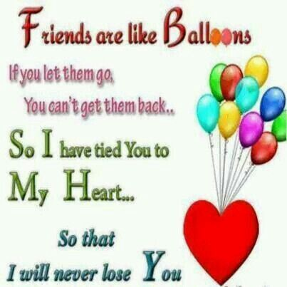 I Have A Few Friends Tied To My Heart Always And Forever
