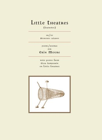 Little Theatres: Little Theatres appears at a pressing historical crossroads, when we most need our language to be made restive again. Like the agua/water running through the collection -- at once lingual exchange, submersion, balm, and sustenance -- Moure's voices are as fluid, clear, animated, and shimmering with light and life as ever.