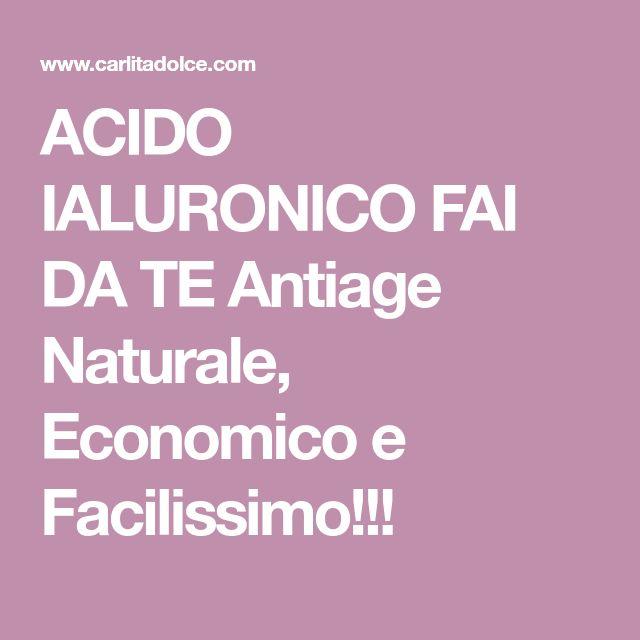 ACIDO IALURONICO FAI DA TE Antiage Naturale, Economico e Facilissimo!!!