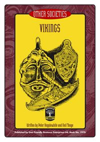Best selling series Other Societies is a seven book resource that explores cultures and everyday life of seven societies from the past. Book G: Vikings