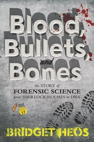 (Gr 8+) Can't get enough of CSI, Bones, or Sherlock? This book is for you! Tracing the development of forensic investigation from ancient China to Jack the Ripper to DNA tests, this occasionally gruesome but always fascinating tome will delight your inner detective.