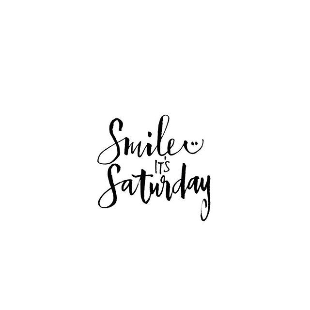 There is always a reason to smile, and Saturday is a good reason :) ellenwaldren