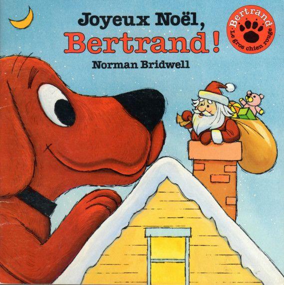 CPRPS 31997000817981, 31997000817833 Joyeux Noël, Bertrand ! Rejoignez Emilie Elizabeth et son chien Bertrand alors qu'ils se préparent pour Noël.