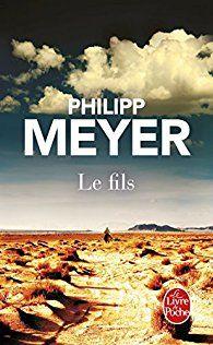 Critiques, citations, extraits de Le Fils de Philipp Meyer. Né en 1836, au moment où la déclaration d'indépendance arrache le Texa...