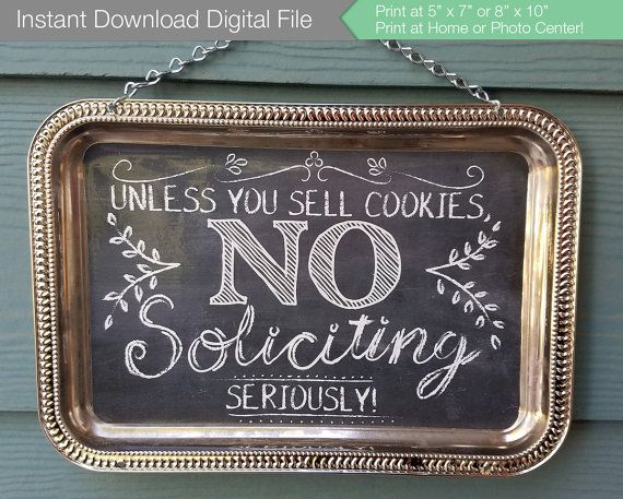 No Soliciting Chalkboard Sign // Instant Download Digital File // 8x10 or 5x7 // Unless You Sell Girl Scout Cookies, No Salesmen Solicitors