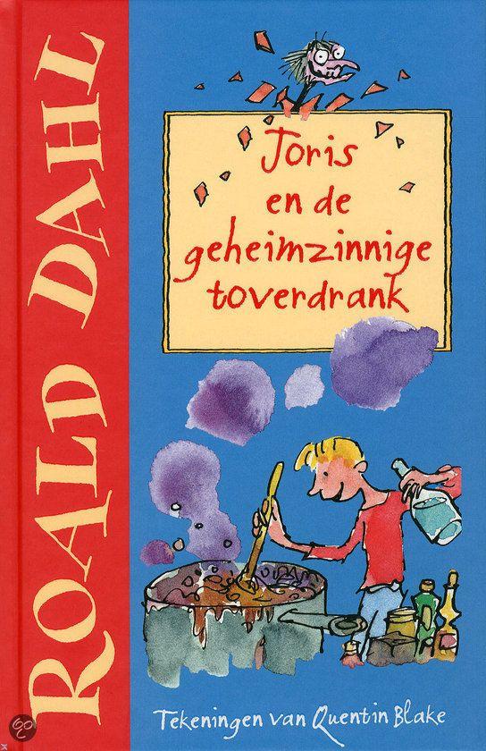 Joris en de geheimzinnige toverdrank van Roald Dahl (auteur) en Quentin Blake (illustrator) (middenbouw)