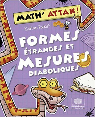 Amazon.fr - Formes Etranges et Mesures Diaboliques ! - Poskitt - Livres
