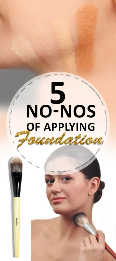 5 No-Nos of Applying Foundation