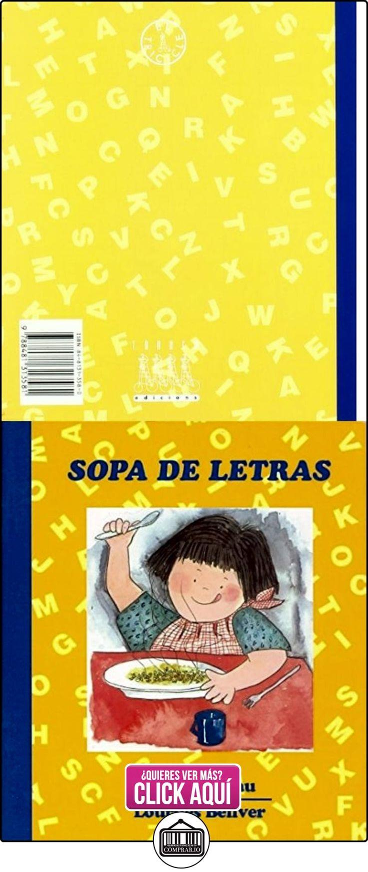 Sopa de letras (El Triciclo) Fina Masgrau Plana ✿ Libros infantiles y juveniles - (De 6 a 9 años) ✿ ▬► Ver oferta: https://comprar.io/goto/8481313580