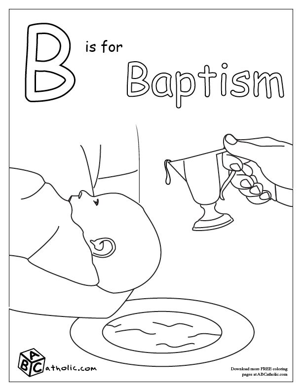 Catholic Alphabet Coloring Pages : B is for baptism coloring page sacraments of initiation