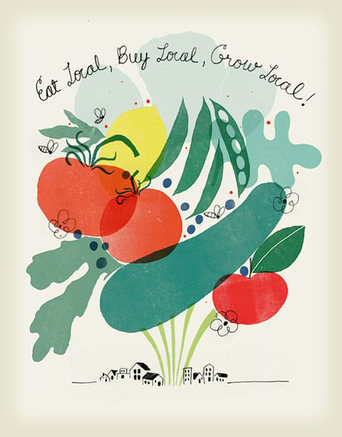 Sustainable Illustration: Local Food, Growing Local, Buy Local, Posters Design, Eating Local, Farmers Marketing, Food Posters, Free Downloads, Food Illustrations