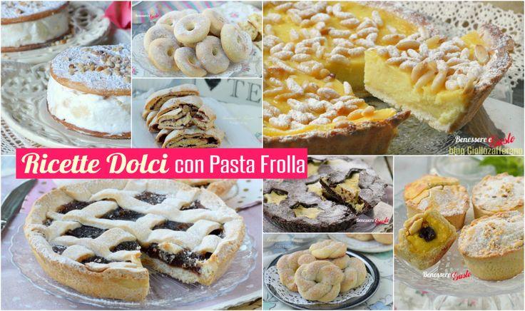 RICETTE DOLCI CON PASTA FROLLA