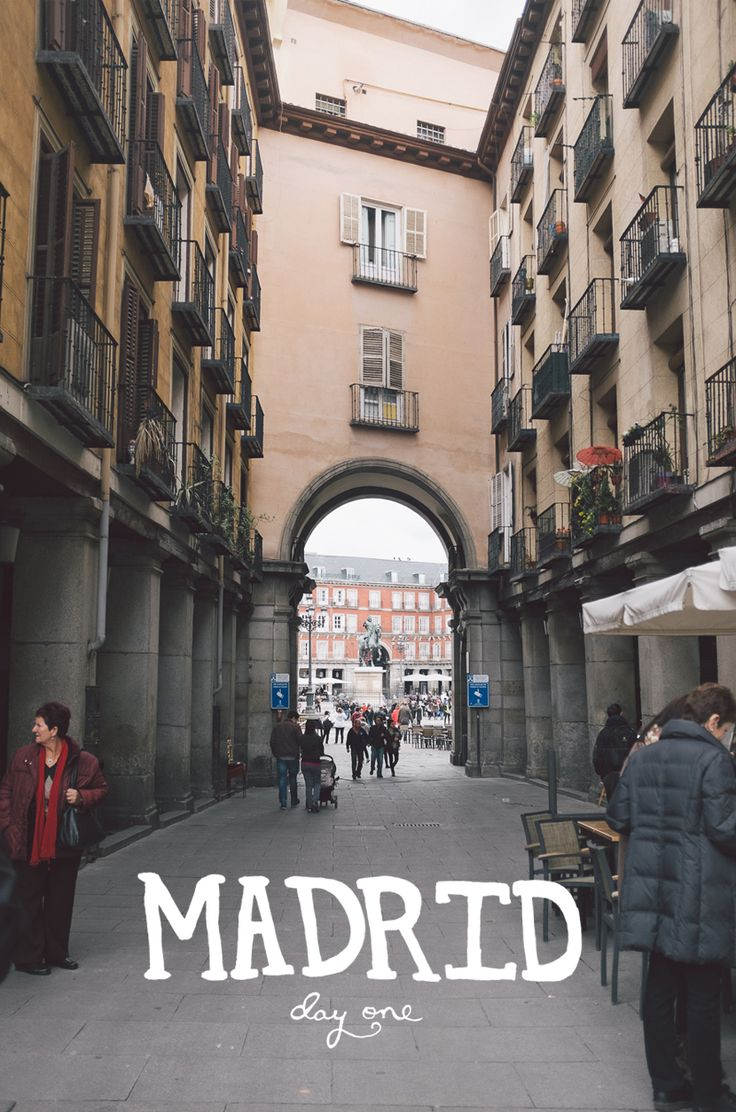 Madrid, Spain: Day One  |  The Fresh Echange