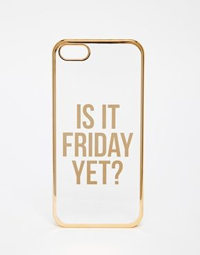 ASOS - Is It Friday Yet - Coque pour iPhone 5