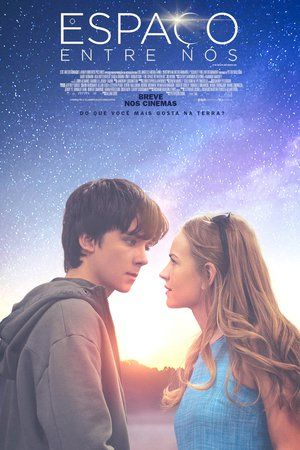 Watch The Space Between Us Full Movie Streaming HD