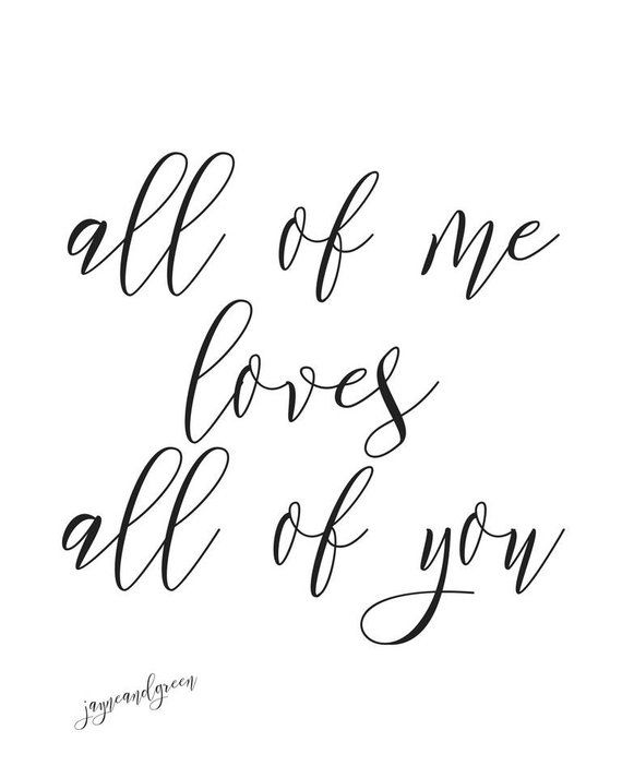 Instant Download All Of Me Loves All Of You Printable PDF 8x10