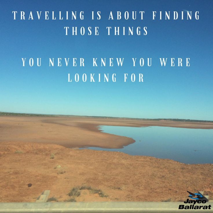Travelling is about finding those things you never knew you were looking for