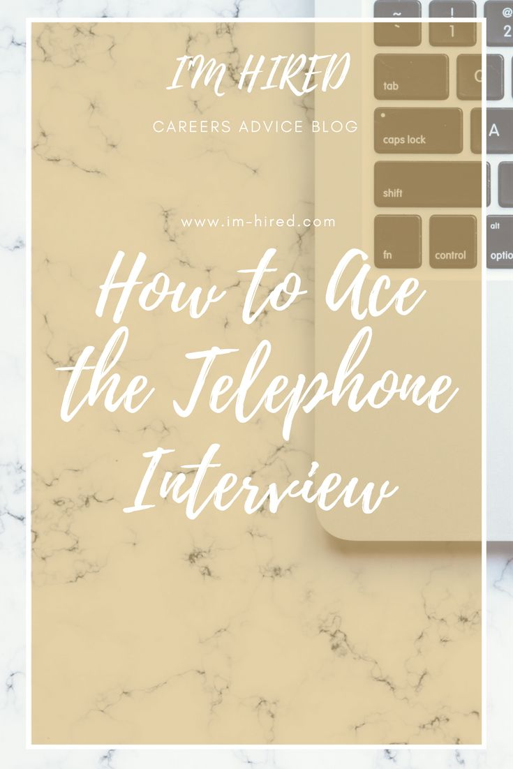 How to Ace the Telephone Interview. A Step by Step Guide on how to build a relationship with the recruiter and how to perform well against the employers interview questions to move onto the next stage of the recruitment process.