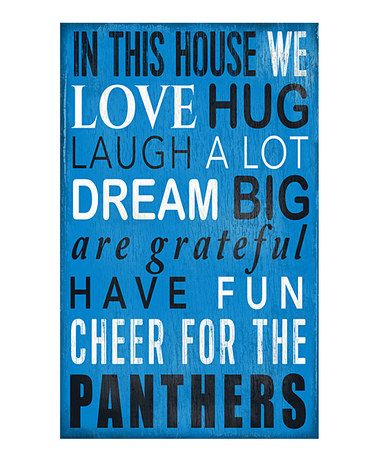 Look what I found on #zulily! Carolina Panthers 'In This House We Cheer' Wall Sign by Fan Creations #zulilyfinds