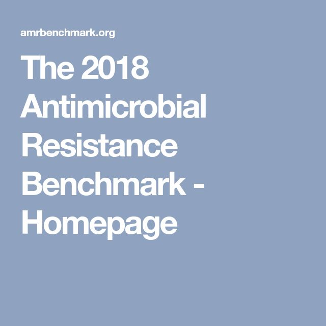 The 2018 Antimicrobial Resistance Benchmark - Homepage