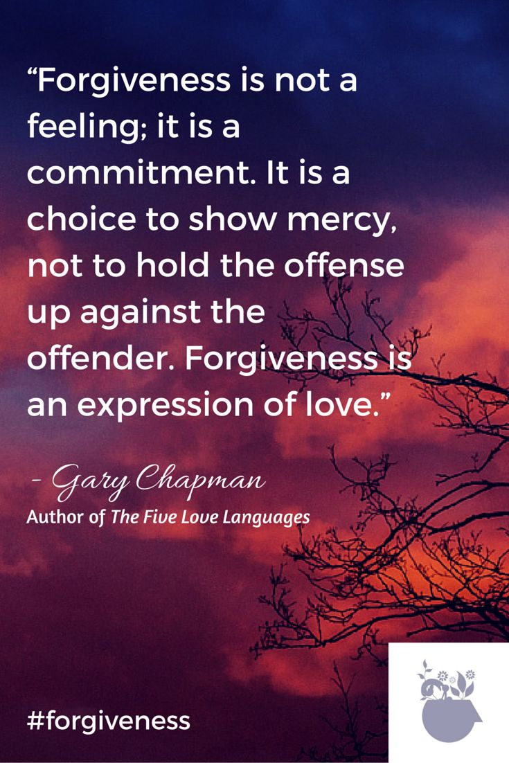 Forgiveness #quote by Gary Chapman, author of The Five Love Languages