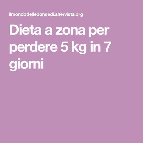 Dieta a zona per perdere 5 kg in 7 giorni