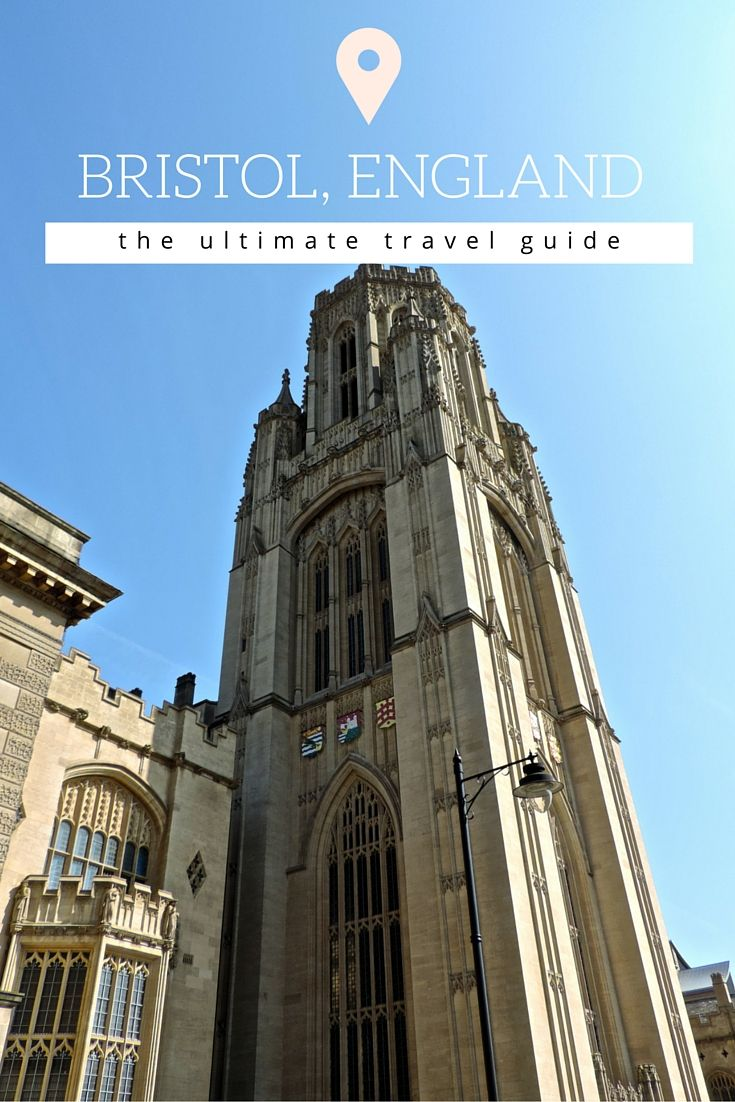 Bristol, England | The Ultimate Travel Guide